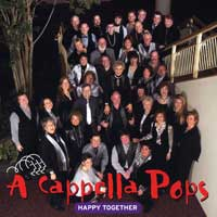 A Cappella Pops : Happy Together : 00  1 CD :