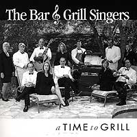 Bar & Grill Singers : A Time To Grill : 00  1 CD