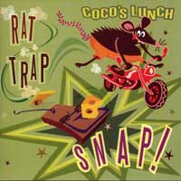Coco's Lunch : Rat Trap Snap : 00  1 CD :