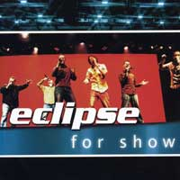 Eclipse : For Show : 00  1 CD :