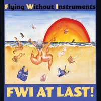 Flying Without Instruments : At Last : 00  1 CD