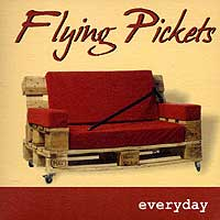 Flying Pickets : Everyday : 00  1 CD :