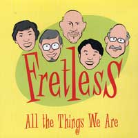 Fretless : All The Things We Are : 00  1 CD :