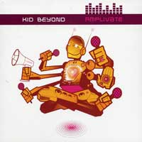 Kid Beyond : Amplivate : 00  1 CD :