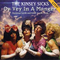 Kinsey Sicks : Oy Vey In A Manger : 00  1 CD