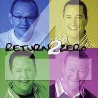 Return 2 Zero : 4 : 00  1 CD :