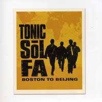 Tonic Sol-fa : Boston to Beijing : 00  1 CD :