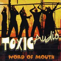 Toxic Audio : Word Of Mouth : 00  1 CD :  : 94775