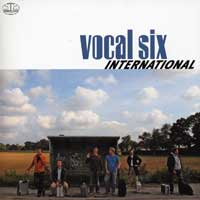 Vocal Six : International : 00  1 CD :