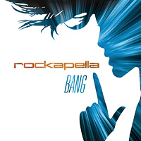 Rockapella : Bang! : 00  1 CD : 1 84220 00007 8