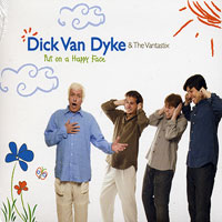 Dick Van Dyke & The Vantastix : Put on a Happy Face : 00  1 CD :