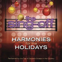 Various Artists : Sing Off: Harmonies for the Holidays : 00  1 CD :  : 886978149428 : EPIC781494.2