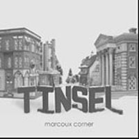 Marcoux Corner : Tinsel : 00  1 CD :