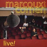 Marcoux Corner : Live : 00  1 CD :