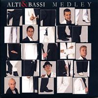 Alti & Bassi : Medley  : 00  1 CD