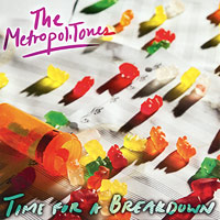 Metropolitones : Time For a Breakdown : 00  1 CD