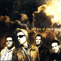 Tonic Sol-fa : Just One Of Those Days : 00  1 CD