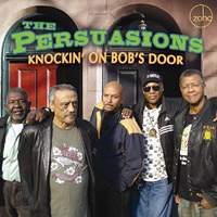 Persuasions : Knockin' on Bob's Door : 00  1 CD : 880956101125 : 201011