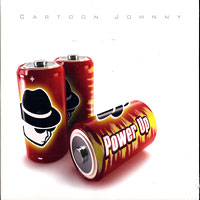 Cartoon Johnny : Power Up : 00  1 CD :
