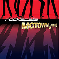 Rockapella : Motown and More : 00  1 CD