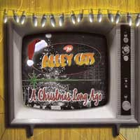The Alley Cats : A Christmas Long Ago : 00  1 CD