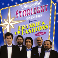 Frankie & The Fashions : Acappella Starlight Sessions : 00  1 CD : 090431679425