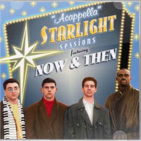 Now & Then : A Cappella Starlight Sessions : 00  1 CD :  : COL-CD-6900