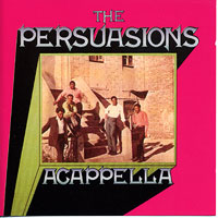 Persuasions : Acappella : 00  1 CD : 6981