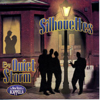 Quiet Storm : Silhouettes : 00  1 CD :  : 1322