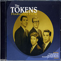 The Tokens : Harmony Hits : 00  1 CD : 755174892127 : 4BMK148921
