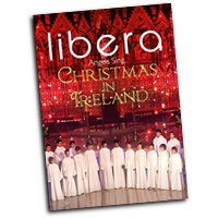 Libera : Christmas in Ireland : DVD