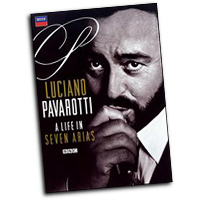 Luciano Pavorotti : A Life in Seven Arias : Solo : DVD : 044007433140 : DCAB001195309DVD