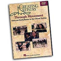 Henry Leck : Creating Artistry Through Movement in the Choral Setting : DVD : Henry Leck : 073999853360 : 0634098381 : 08744511