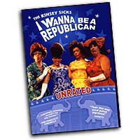 Kinsey Sicks : I Wanna Be A Republican : DVD