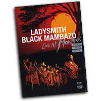 Ladysmith Black Mambazo : Live at Montreux  : DVD :  : EGVS39097DVD