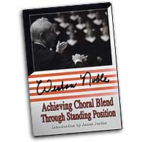 Weston Noble : Achieving Choral Blend Through Standing Position : DVD :  : DVD 628