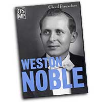 Weston Noble : Choral Perspectives : DVD : Weston Noble :  : 884088069124 : 1423411153 : 08745497