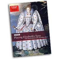 Tallis Scholars : Byrd - Playing Elizabeth's Tune : DVD
