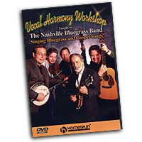 Nashville Bluegrass Band : Vocal Harmony Workshop : DVD :  : 073999976892 : 1597730831 : 00641904