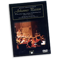Choir of King's College Cambridge : Johannes Passion : DVD :  : 99928