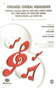 Chicago: Choral Highlights (A Medley) : SATB : 0 : Chicago : Sheet Music : 00-CMM03048 : 654979060826