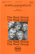 A Cappella In Acapulco : SAATTB : Anders Edenroth : Anders Edenroth : Real Group : Sheet Music : WRG1002 : 073999857603