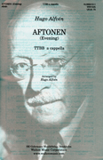 Aftonen : TTBB : Hugo Alfven : Sweden : Sheet Music : WW1325 : 073999710298