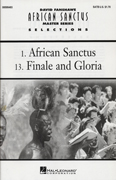 African Sanctus - Finale and Gloria : SATB : David Fanshawe : Sheet Music : 08595493