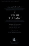 A Welsh Lullaby : SATB : K. Lee Scott : Sheet Music : 08738640 : 073999748604