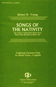 Songs Of The Nativity : Robert H. Young : Robert H. Young : Sheet Music : 08738682 : 073999386820