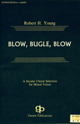 Blow, Bugle, Blow : SATB divisi : Robert H. Young : Sheet Music : 08738694 : 073999386943