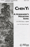 A Horseherd's Mountain Song : SATB : Chen Yi : Songbook : 312-41833