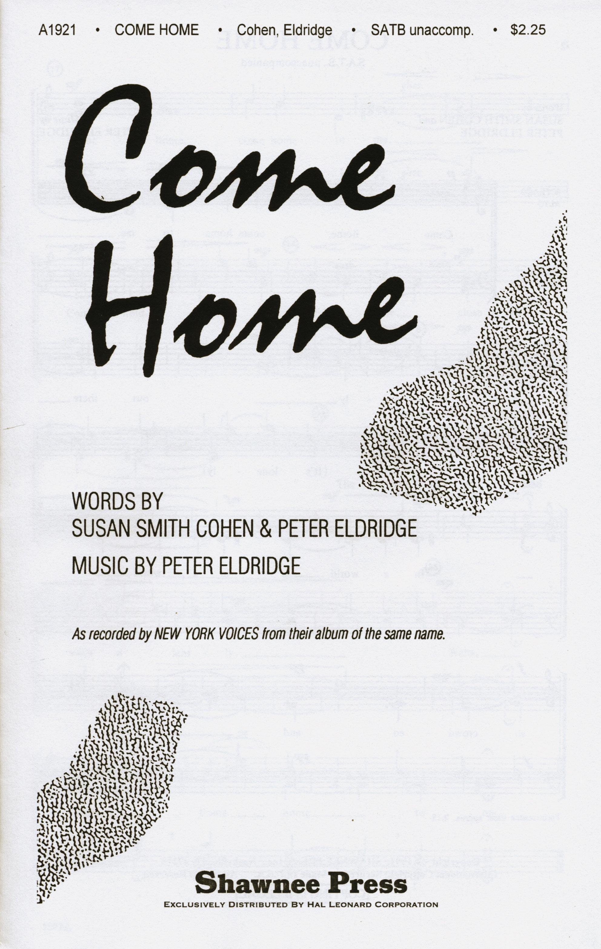 Come Home : SATB : Peter Eldridge : New York Voices : Sheet Music : 35004327 : 747510011002
