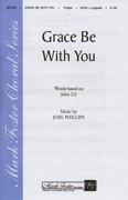 Grace Be With You : SATB : 35008410 : Sheet Music : 35008410